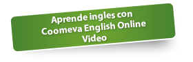 Aprende ingles con Coomeva English Online Video